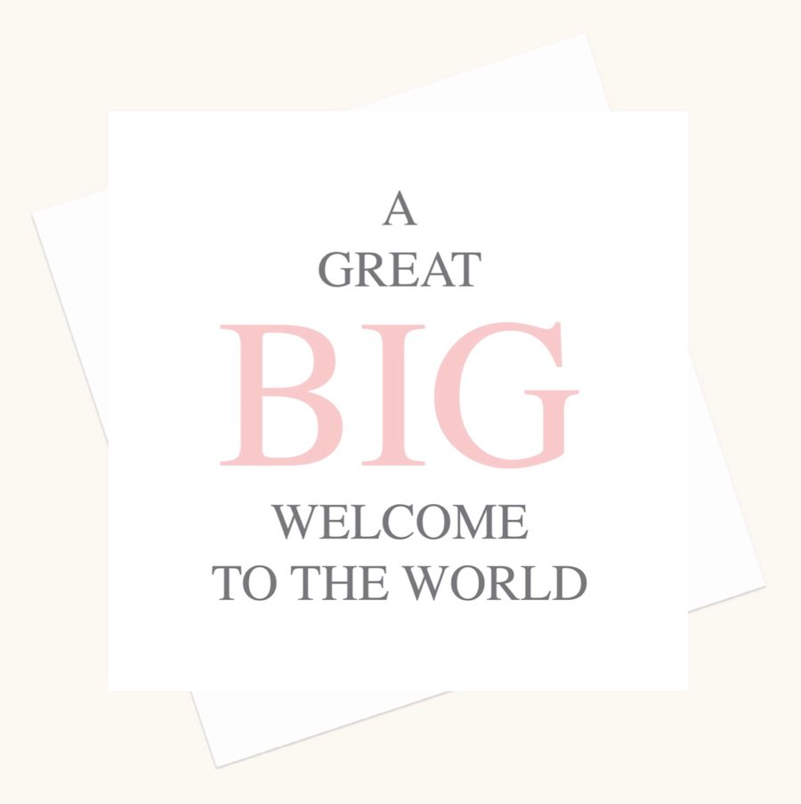 welcome to the world new baby girl greeting card bold lettering