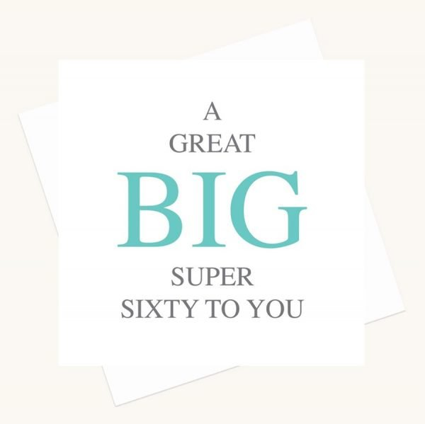 super sixtieth birthday greeting card bold lettering