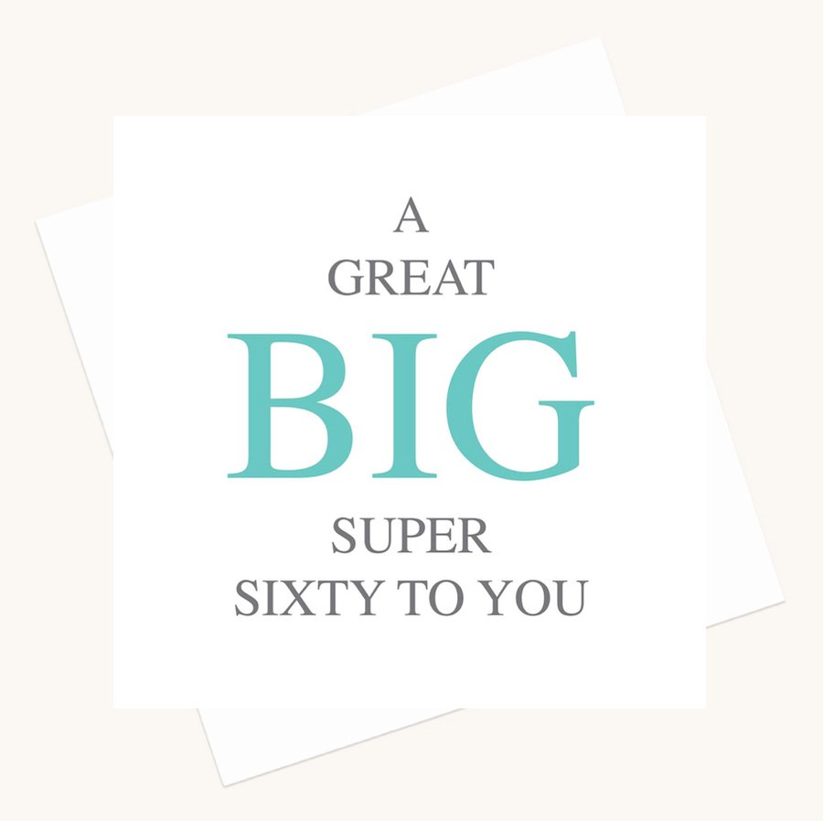 super sixtieth birthday greeting card bold lettering