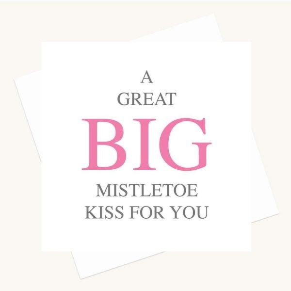 big message greeting card mistletoe kiss