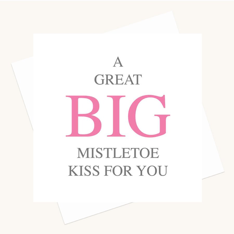 big message greeting card mistletoe kiss
