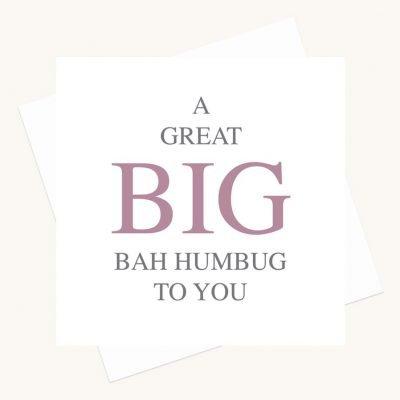 big message greeting card bah humbug