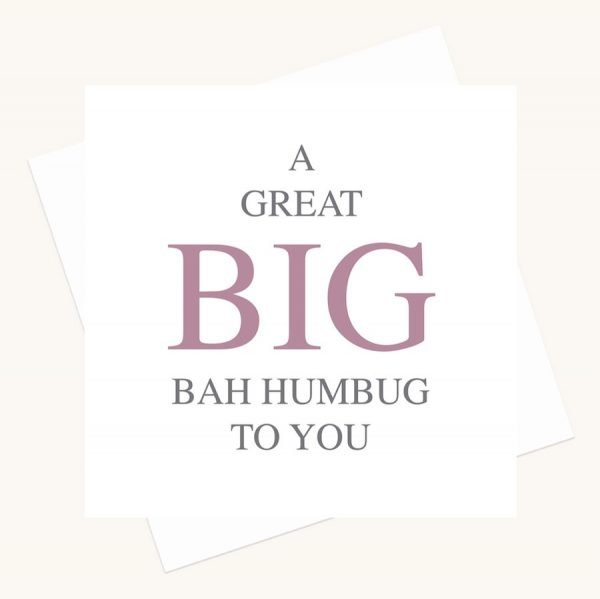 big message greeting card bah humbug