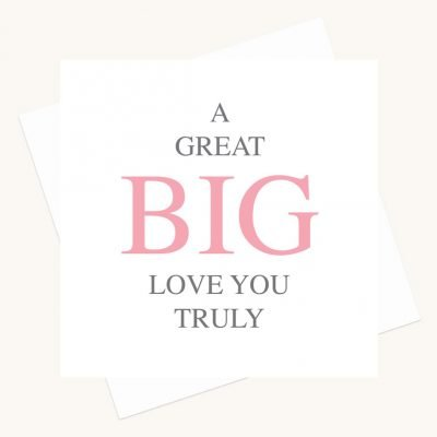 love you truly greeting card
