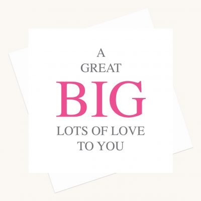 big message greeting card lots of love to you lucy monkman